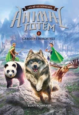 animal totem betes supremes gardiens immortels