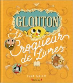 glouton croqueur livres