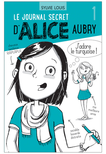 le-journal-secret-d-alice-aubry-tome-1