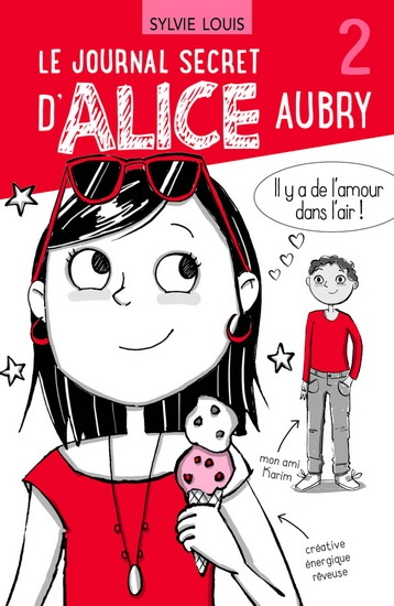 Le journal secret d'Alice Aubry tome 2