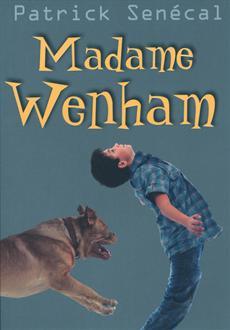 madame wenham patrick senecal