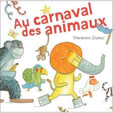 carnaval animaux marianne dubuc