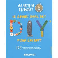 grand livre DIY enfants Martha Stewart