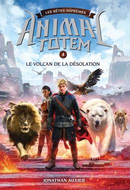 animal totem bêtes suprêmes volcan désolation
